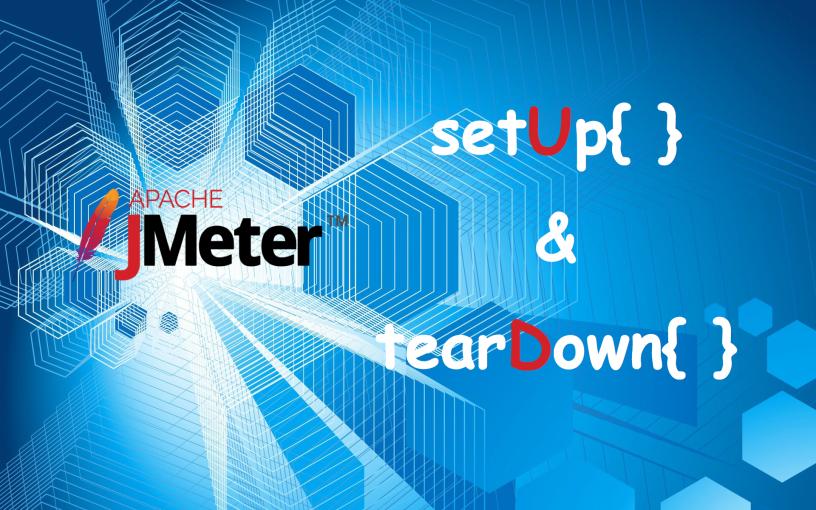 setUp and tearDown Thead Group – JMeter VN